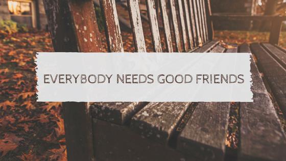 7-graffic-everybody-needs-good-friends